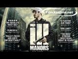 [Форестгейт] [Ill Manors] [2012]